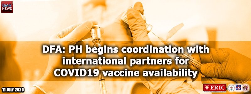 DFA: Philippines begins coordination with international partners for COVID-19 vaccine availability