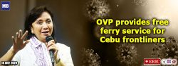 Office of the Vice President provides free ferry service for Cebu frontliners