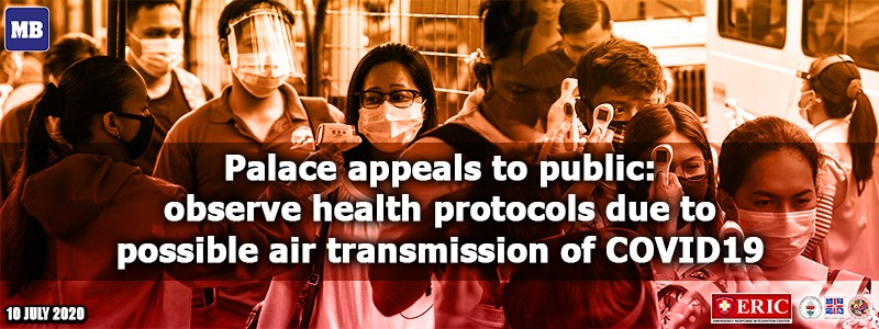 Palace appeals to public: observe health protocols due to possible air transmission of COVID-19