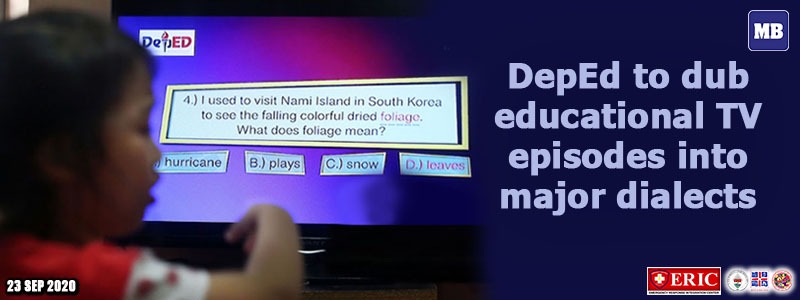 DepEd to dub educational TV episodes into major dialects
