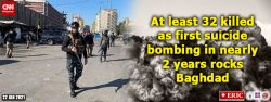 At least 32 killed as first suicide bombing in nearly 2 years rocks Baghdad