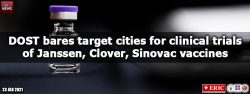 DOST bares target cities for clinical trials of Janssen, Clover, Sinovac vaccines