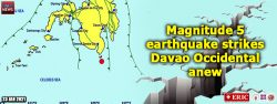 Magnitude 5 earthquake strikes Davao Occidental anew