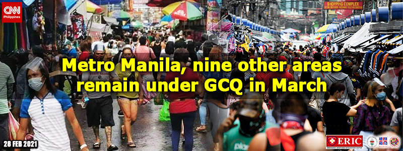 Metro Manila, nine other areas remain under GCQ in March
