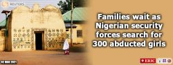 Families wait as Nigerian security forces search for 300 abducted girls
