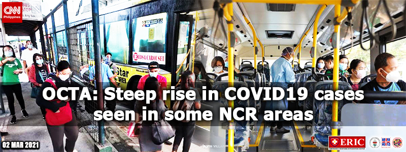 OCTA: Steep rise in COVID-19 cases seen in some NCR areas