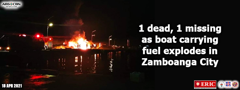 1 dead, 1 missing as boat carrying fuel explodes in Zamboanga City