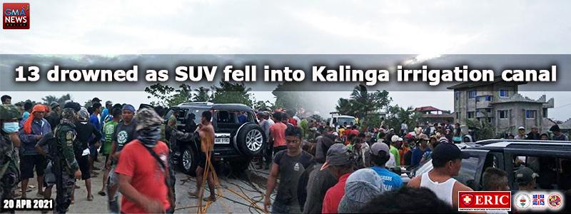 13 drowned as SUV fell into Kalinga irrigation canal —LGU