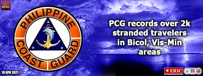 PCG records over 2k stranded travelers in Bicol, Vis-Min areas