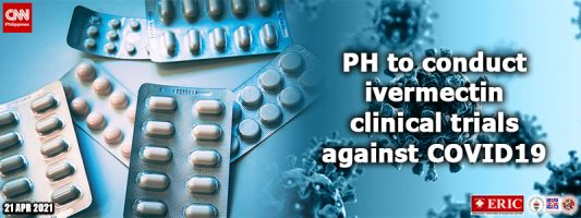 PH to conduct ivermectin clinical trials against COVID-19