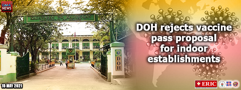 DOH rejects vaccine pass proposal for indoor establishments