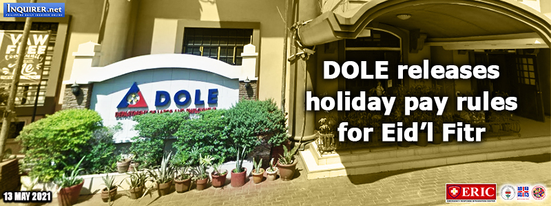 DOLE releases holiday pay rules for Eid'l Fitr