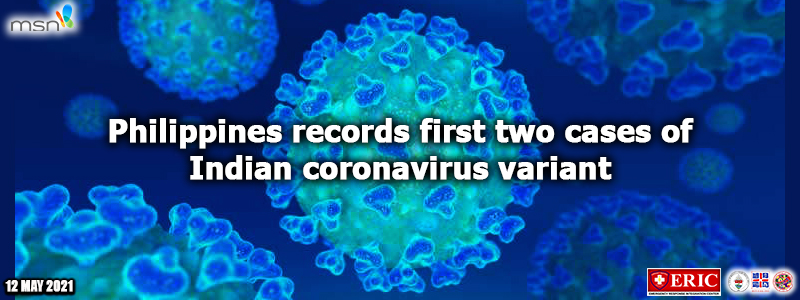 Philippines records first two cases of Indian coronavirus variant