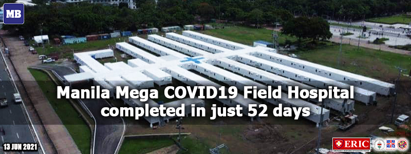 Manila Mega COVID-19 Field Hospital completed in just 52 days