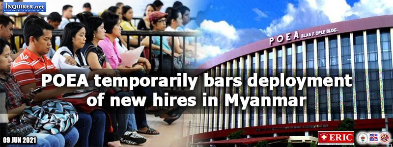 POEA temporarily bars deployment of new hires in Myanmar