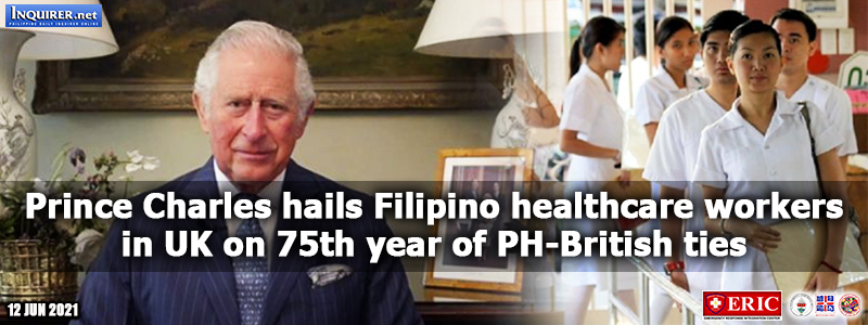 Prince Charles hails Filipino healthcare workers in UK on 75th year of PH-British ties
