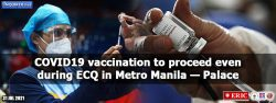 COVID-19 vaccination to proceed even during ECQ in Metro Manila — Palace