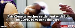 AstraZeneca reaches settlement with EU on COVID-19 vaccine delivery
