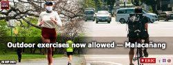 Outdoor exercises now allowed —Malacañang
