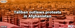 Taliban outlaws protests in Afghanistan